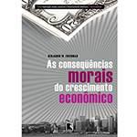 Livro - Consequências Morais do Crescimentos Econômico, as