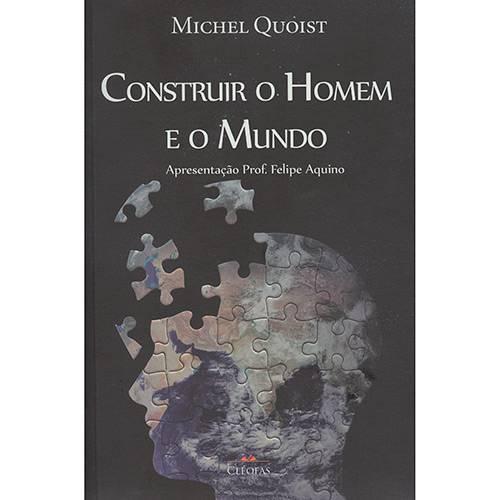 Livro - Construir o Homem e o Mundo