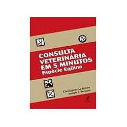 Livro - Consulta Veterinaria em 5 Minutos - Especie Equina