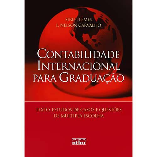 Livro - Contabilidade Internacional para Graduação: Textos, Estudos de Casos e Questões de Múltipla Escolha