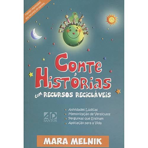 Livro - Conte Historias com Recursos Recicláveis
