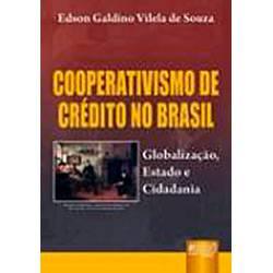 Livro - Cooperativismo de Crédito no Brasil: Globalização, Estado e Cidadania