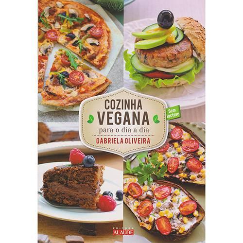 Livro - Cozinha Vegana para o Dia-dia