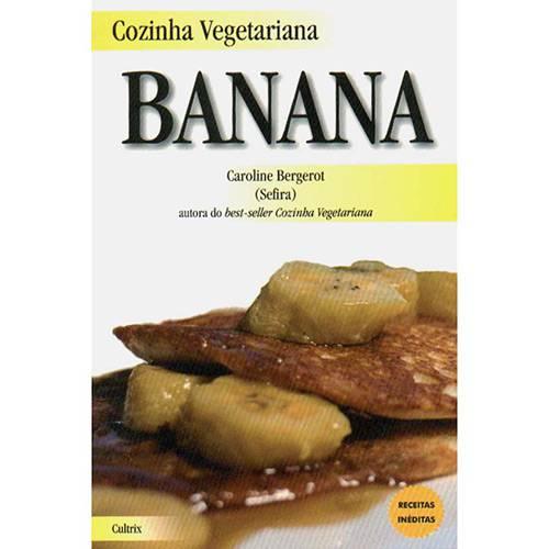 Livro - Cozinha Vegetariana - Banana
