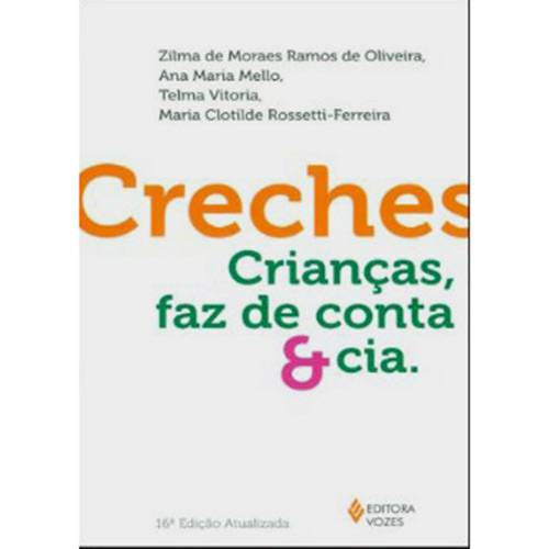 Livro - Creches - Crianças, Faz de Conta & Cia.