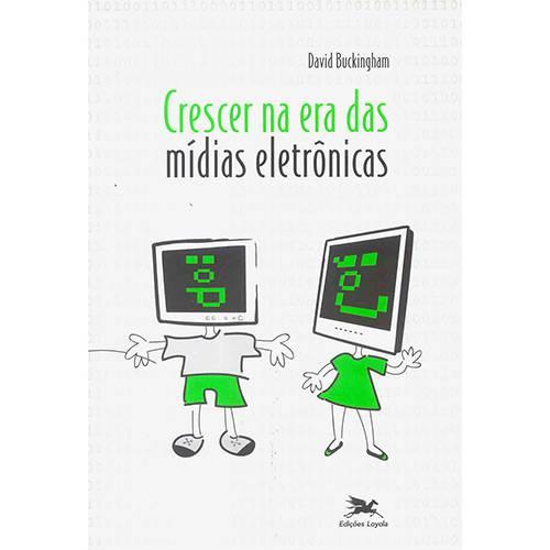 Livro - Crescer na Era das Mídias Eletrônicas
