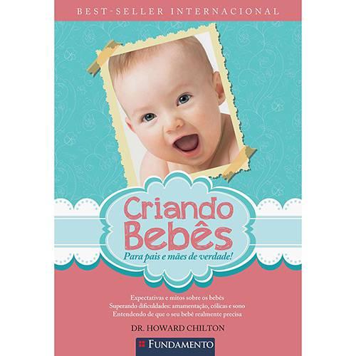 Livro - Criando Bebês: para Pais e Mães de Verdade!