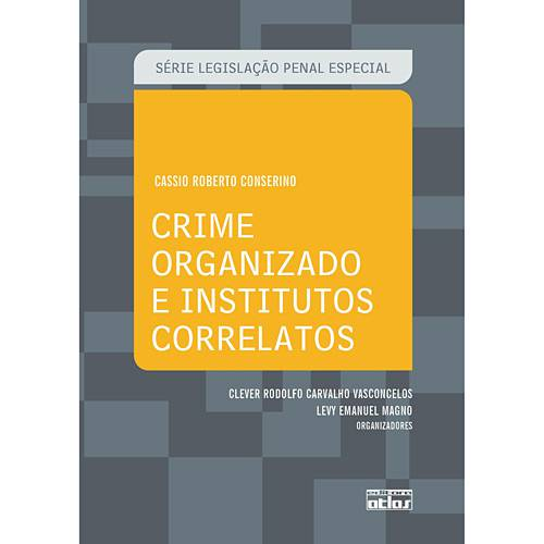 Livro - Crime Organizado e Institutos Correlatos