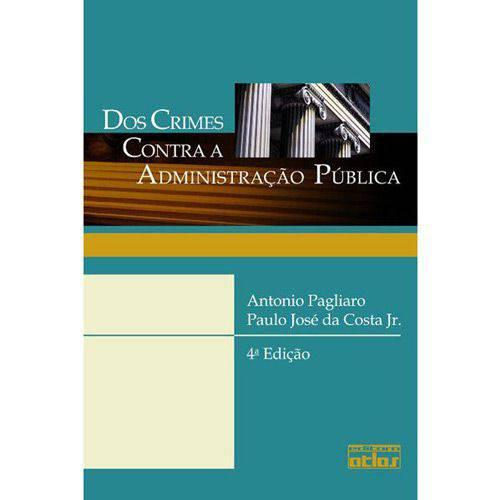 Livro - Crimes Contra a Administração Pública, dos