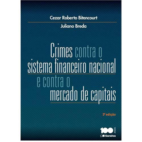 Livro - Crimes Contra o Sistema Financeiro Nacional e Contra o Mercado de Capitais