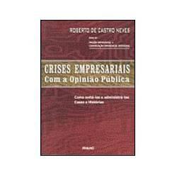 Livro - Crises Empresariais com a Opinião Pública: Como Evitá-las E...