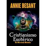 Livro - Cristianismo Esotérico: os Mistérios Menores