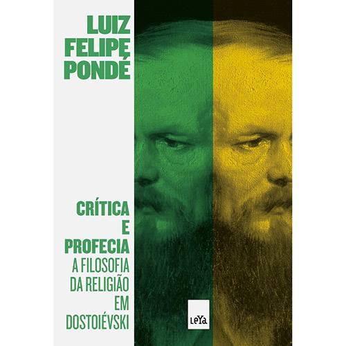 Livro - Crítica e Profecia: a Filosofia da Religião em Dostoiévski