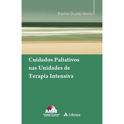 Livro - Cuidados Paliativos Nas Unidades de Terapia Intensiva