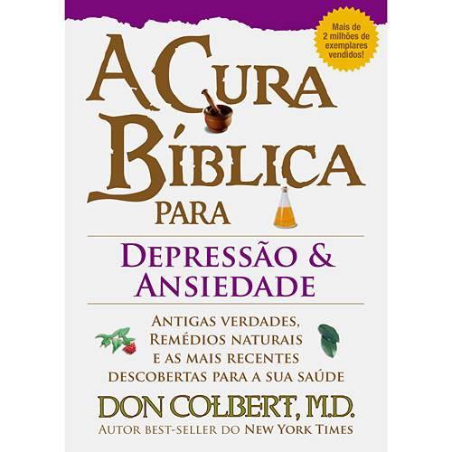 Livro - Cura Bíblica para a Depressão e a Ansiedade, a
