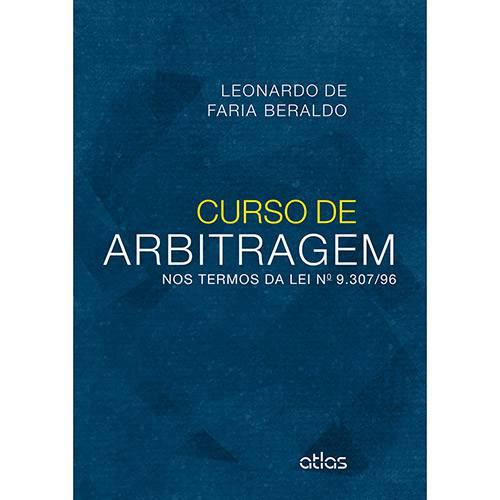 Livro - Curso de Arbitragem: Nos Termos da Lei Nº 9.307/96