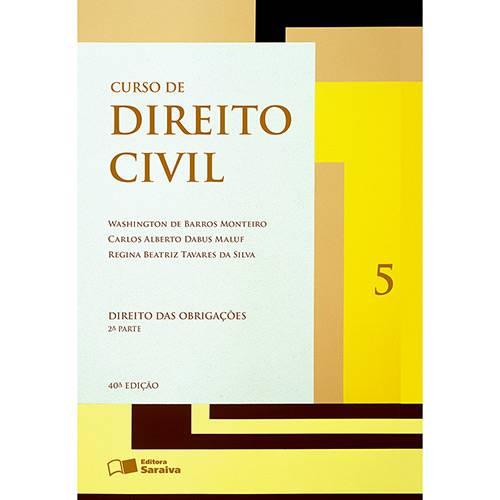 Livro - Curso de Direito Civil 5: Direito das Obrigações - 2ª Parte