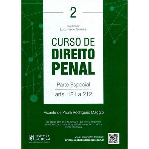 Livro - Curso de Direito Penal: Parte Especial - Arts. 121 ao 212 - Vol. 2