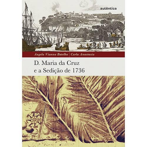 Livro - D. Maria da Cruz e a Sedição de 1736