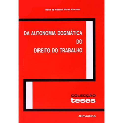 Livro - da Autonomia Dogmática do Direito do Trabalho