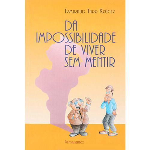 Livro - da Impossibilidade de Viver Sem Mentir