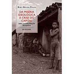 Livro - da Miséria Ideológica a Crise do Capital: uma Reconciliação Historica