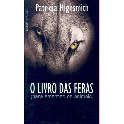 Livro das Feras, o - 461 - Lpm Pocket