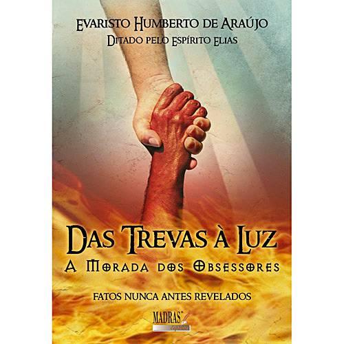 Livro - das Trevas à Luz - a Morada dos Obsessores