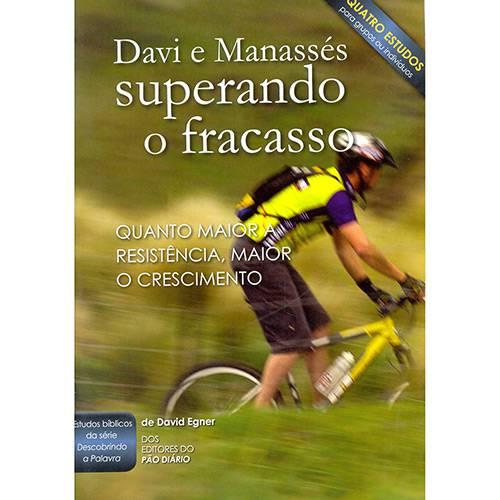 Livro - Davi e Manassés - Superando o Fracasso