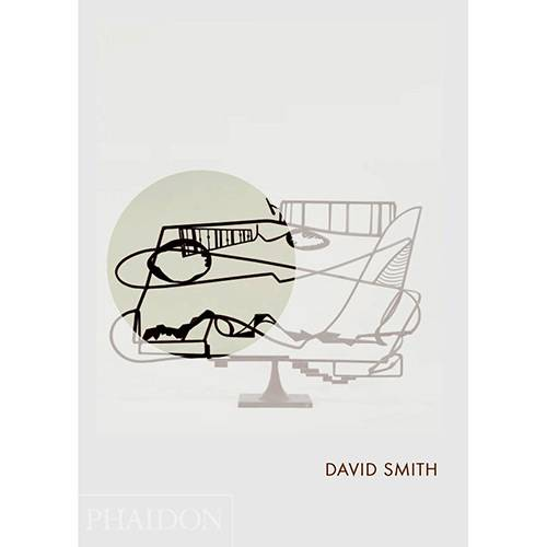 Livro - David Smith (Phaidon Focus)