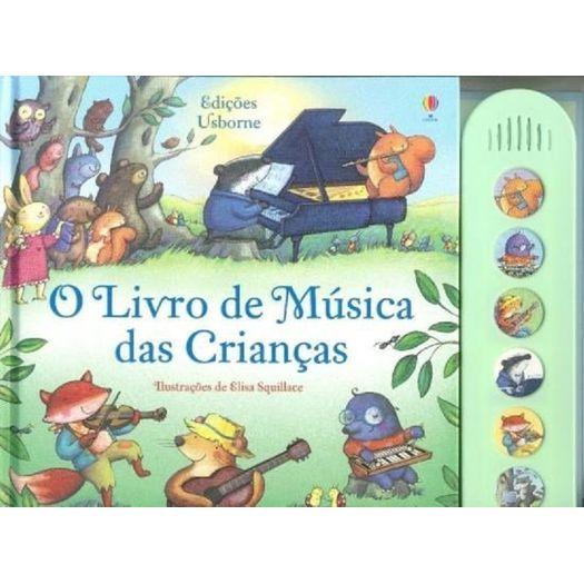 Livro de Musica das Criancas, o - Usborne