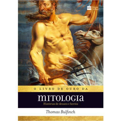 Livro de Ouro da Mitologia - História de Deuses e Heróis