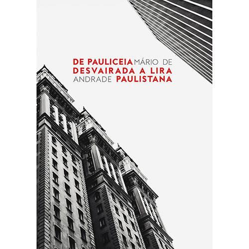 Livro - de Pauliceia Desvairada a Lira Paulistana