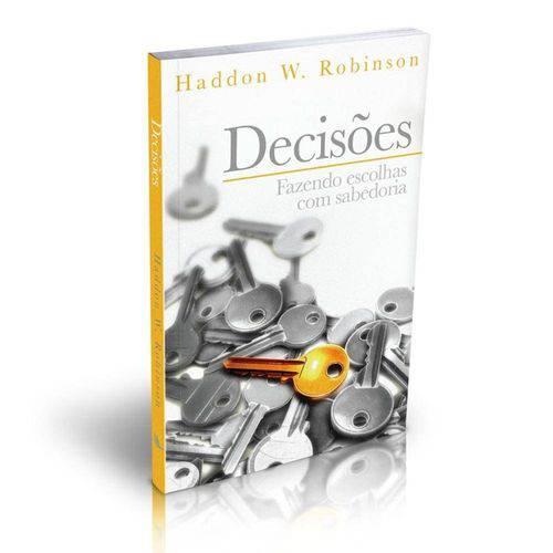 Livro Decisões - Fazendo Escolhas com Sabedoria