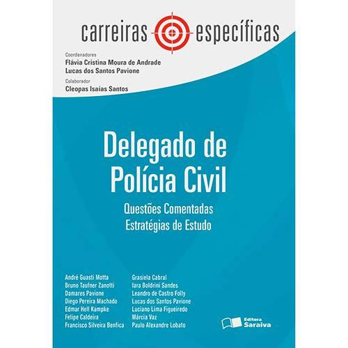 Livro - Delegado de Polícia Civil: Questões Comentadas - Coleção Carreiras Específicas