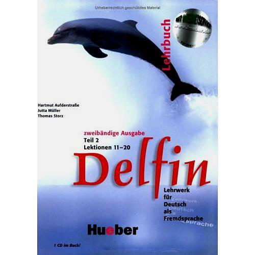 Livro - Delfin - Lehrwerk Für Deutsch Als Fremdsprache - Lehrbuch - Zweibändige Ausgage - Teil 2 - Lektionen 11-20