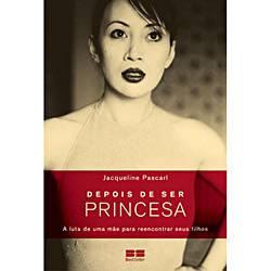 Livro - Depois de Ser Princesa