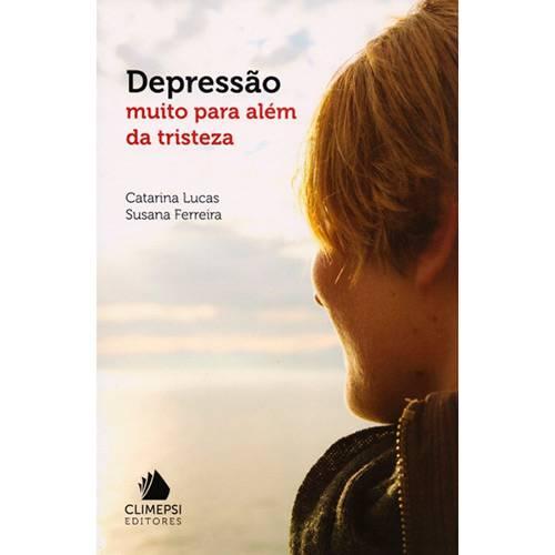 Livro - Depressão: Muito para Além da Tristeza