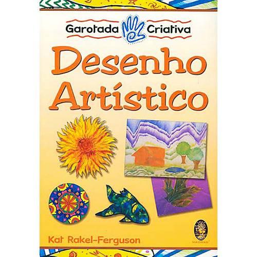 Livro - Desenho Artístico - Coleção Garotada Criativa
