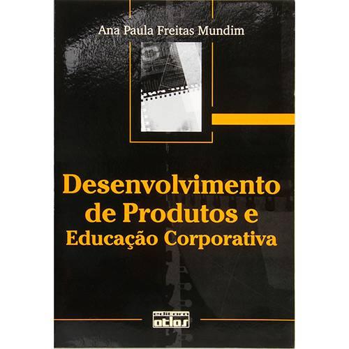 Livro - Desenvolvimento de Produtos e Educação Corporativa
