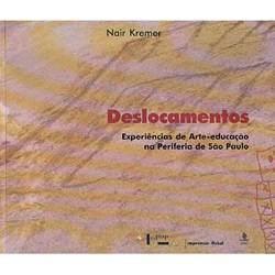 Livro - Deslocamentos - Experiências de Arte-Educação na Periferia de São Paulo