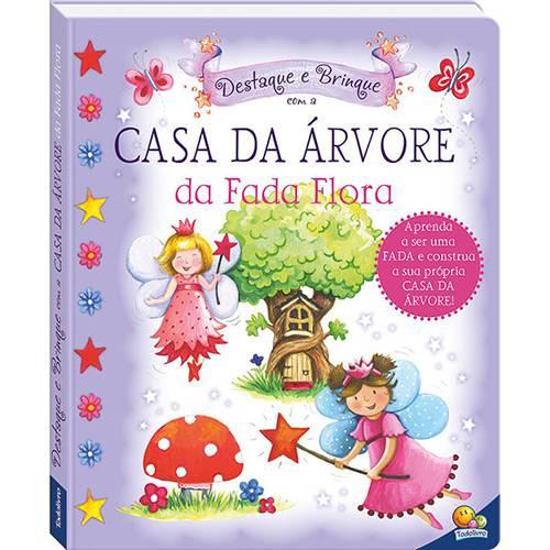 Livro - Destaque e Brinque: Casa da Arvore da Fada Flora