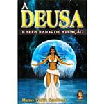 Livro - Deusa e Seus Raios de Atuação, a