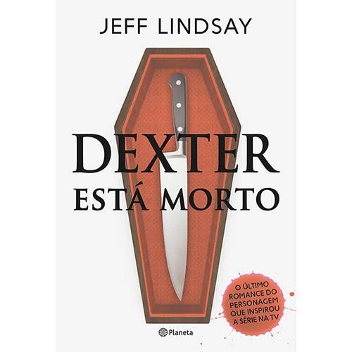 Livro - Dexter Está Morto