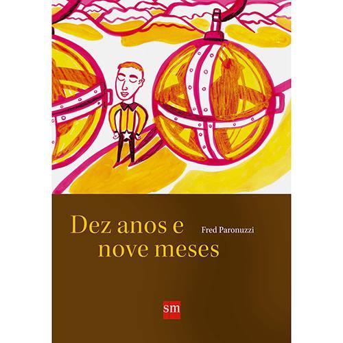 Livro - Dez Anos e Nove Meses