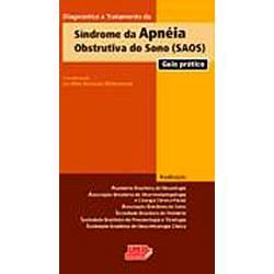 Livro - Diagnóstico e Tratamento da Síndrome da Apneia Obstrutiva do Sono (SAOS): Guia Prático