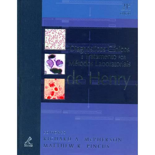Livro - Diagnósticos Clínicos e Tratamento por Métodos Laboratoriais de Henry