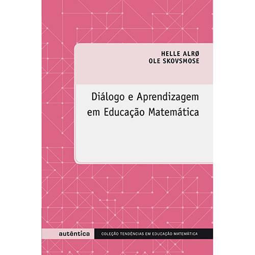 Livro - Diálogo e Aprendizagem em Educação Matemática - Coleção Tendências em Educação Matemática