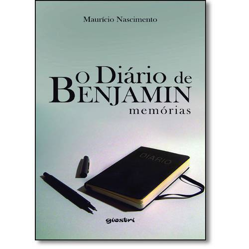 Livro - Diário de Benjamin, O: Memórias