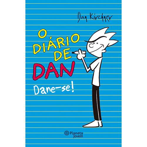 Livro - Diário de Dan, o - Dane-se!